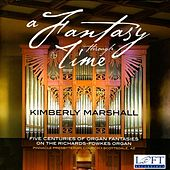 A Fantasy Through Time by Kimberly Marshall