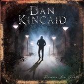 Persona Non Grata by Dan Kincaid