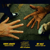 Thees Handz by Thees Handz