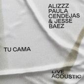 Tu cama (feat. Jesse Baez & Paula Cendejas) (Live Acoustic, Barcelona, 30 julio 2019) de Alizzz