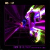 Back To The Start (Wisemen Project Remix) von Monarchy