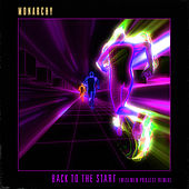 Back To The Start (Wisemen Project Remix) de Monarchy