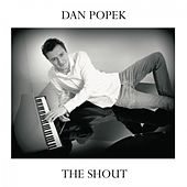 The Shout by Dan Popek