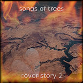 Cover Story 2 by Songs Of Trees