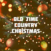 Old Time Country Christmas de Various Artists