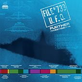 File # 733 U.F.O. - Further Investigation by Various Artists