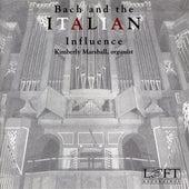 Bach and the Italian Influence by Kimberly Marshall