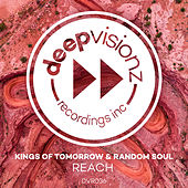 Reach von Kings Of Tomorrow