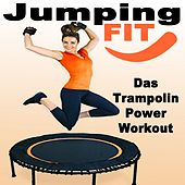 Jumping Fit - Das Trampolin Power Workout by Various Artists