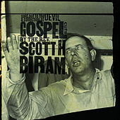Sold Out to the Devil: A Collection of Gospel Cuts by the Rev. Scott H. Biram de Scott H. Biram