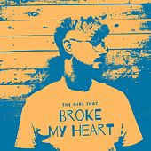 The Girl That Broke My Heart von Robert Grace