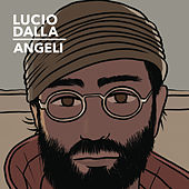Angeli (Studio Version) by Lucio Dalla