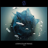 Utopia Solar Trance Vol. 1 by Various Artists