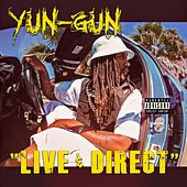 Live and Direct by Yun-Gun