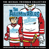 The Abominables (The Michael Friedman Collection) (World Premiere Recording) van Michael Friedman