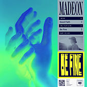 Be Fine by Madeon