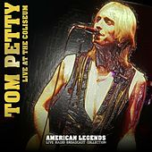 Tom Petty - Live At The Coliseum di Tom Petty