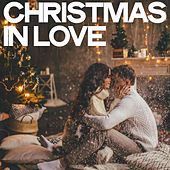 Christmas in Love by Various Artists