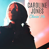 Chasin' Me (EP) by Caroline Jones