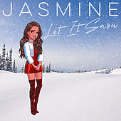 Let It Snow by Jasmine