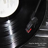 Drop the Needle and Listen by John Styles
