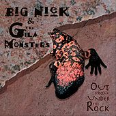 Out from Under the Rock by Big Nick