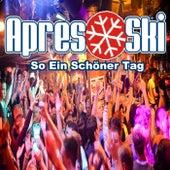 Go Après Ski, So Ein Schöner Tag de Various Artists