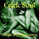 Celtic Soul de Sergio Pommerening