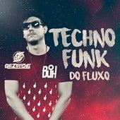 Techno Funk do Fluxo by Dj Rezende