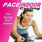 Sport Life - Pace Indoor Cycling (The Spring 2017 Edition) de Power Sport Team