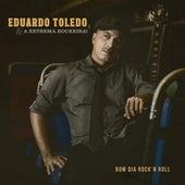 Bom Dia Rock 'n Roll de Eduardo Toledo