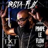 Pimpé le flow von Busta Flex
