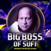 Big Boss of Sufi Nusrat Fateh Ali Khan de Nusrat Fateh Ali Khan