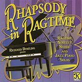 Dowling, Richard: Rhapsody in Ragtime by Richard Dowling