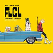 FLCL Progressive / Alternative (Music from the Series) by Pillows