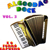 Forró de Dois, Vol. 3 de Algodão Doce e o Forró Capucho