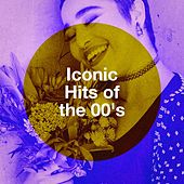Iconic Hits of the 00's de Ultimate Pop Hits, Billboard Top 100 Hits, The Party Hits All Stars
