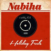 Holiday Feels by Nabiha