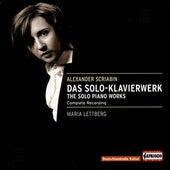 Scriabin: The Solo Piano Works by Maria Lettberg