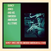 Quincy Jones and His Swedish-American All Stars de Quincy Jones
