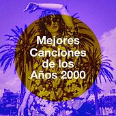 Mejores Canciones De Los Años 2000 von Best of Hits, Running Hits, The Party Hits All Stars
