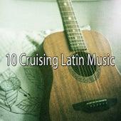 10 Cruising Latin Music by Instrumental