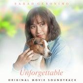 Unforgettable (Original Movie Soundtrack) van Sarah Geronimo, Janine Teñoso, Caleb Santos, Jono Hilario, Regine Velasquez