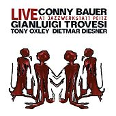 Bauer, Conny / Trovesi, Gianluigi: Live at Jazzwerkstatt Peitz von Various Artists