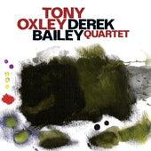 Oxley, Tony / Bailey, Derek: Quartet by Various Artists