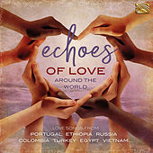 Echoes of Love Around the World de Various Artists