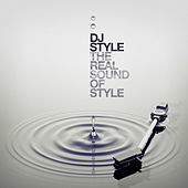 The Real Sound of Style by DJ Style
