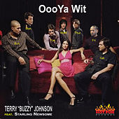 Ooo Ya Wit by Terry Isaiah Johnson
