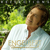 Reflections van Engelbert Humperdinck