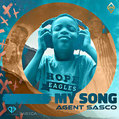 My Song von Agent Sasco aka Assassin